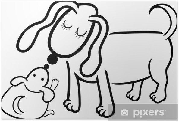 Boyama Yavru Köpek Anne Poster Pixers Haydi Dünyanızı Değiştirelim
