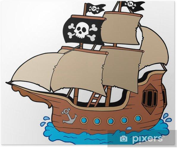 Korsan Gemisi Poster Pixers Haydi Dünyanızı Değiştirelim