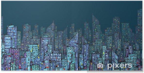 şehir Arka Plan Elle çizilmiş Vektör çizim Poster Pixers Haydi