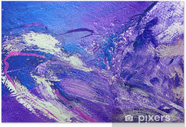 abstract violet painting by oil on a canvas, illustration, backg Poster - Art and Creation