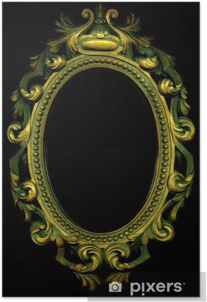 An Ornate Grungy Gold Mirror Frame On A Black Background Poster Pixers We Live To Change
