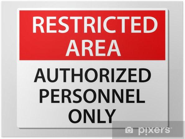 Poster Authorized Personnel Only Inscrivez- - Signes et symboles