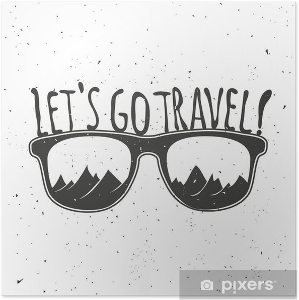 Poster autocollant Allons Voyage. Vintage vecteur hippie illustration. Main affiche de la typographie de style dessiné avec des lunettes de soleil, des montagnes et devis. - Voyages
