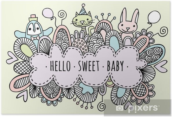 Poster Bonjour Sweet Baby Hand Drawn Doodle Vector Lineart - Style de vie