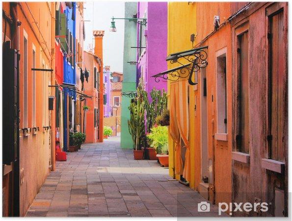 Póster Calle colorida en Burano, cerca de Venecia, Italia -