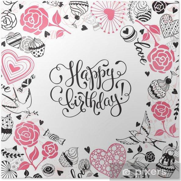 Carte Anniversaire Romantique.Poster Carte De Voeux Joyeux Anniversaire Cadre Cercle Romantique De Coeurs Roses Oiseaux Et Bonbons Avec Une Phrase Calligraphique Sur Fond Blanc