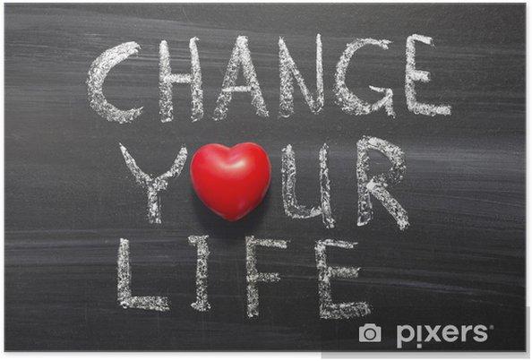 Poster Changez votre vie - Signes et symboles
