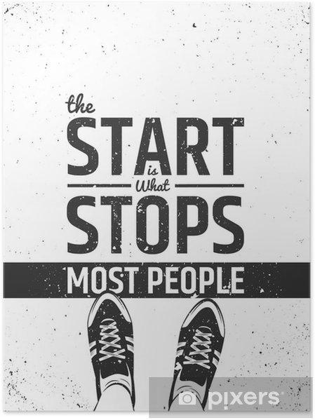 Poster De start is wat stopt de meeste mensen motiverende inspirerende citaat op ruwe achtergrond. - Sport