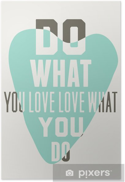 Do what you love love what you do. Background of blue hearts Poster - Graphic Resources