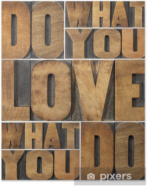 do what you love Poster - Destinations