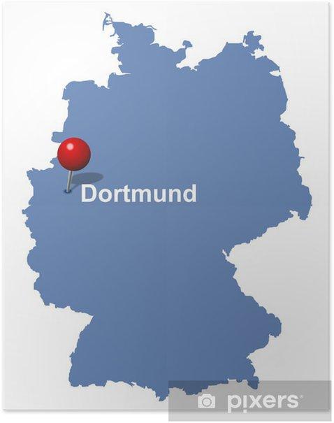 Dortmund Auf Der Deutschlandkarte Poster Pixers We Live To Change
