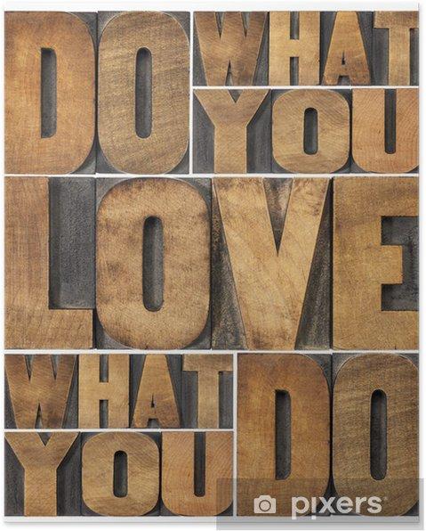 Poster Faites ce que vous aimez - Destin