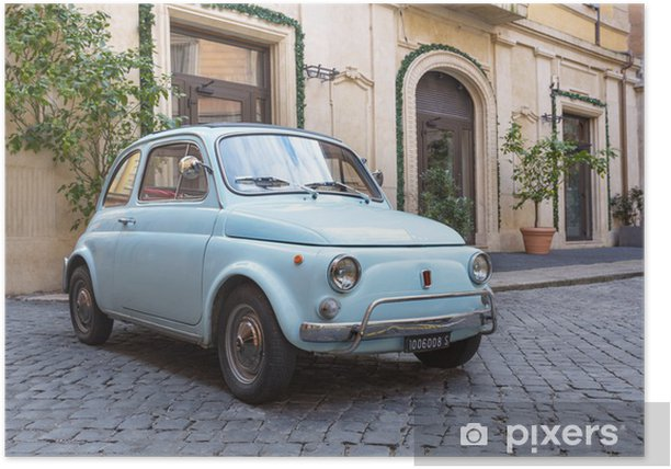 Fiat 500 dans les Rues de Rome Poster - iStaging