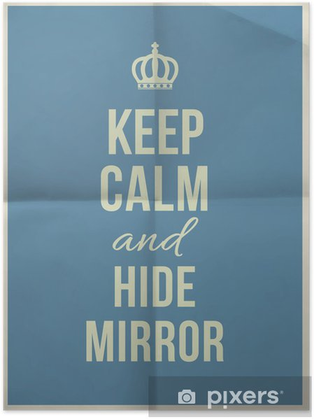 Poster Gardez Votre Calme Miroir Masquer Citation Sur Pliée En Quatre Texture Du Papier