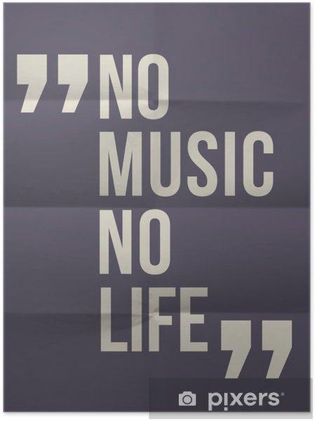 """Poster """"Geen muziek geen leven"""" citaat op gevouwen in acht document achtergrond -"""