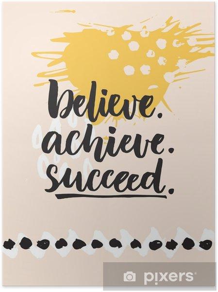 Bekend Poster Geloof, bereik, slagen. Inspirational citaat over het leven &IA31