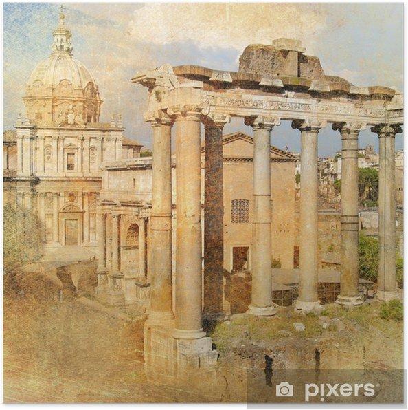 Poster Grote antieke Rome - Forum, kunstwerk in retro stijl - Landen