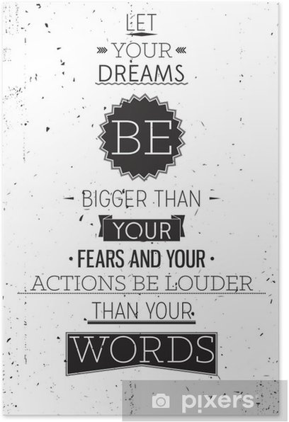 Grunge retro style motivational poster with typography Poster - Styles