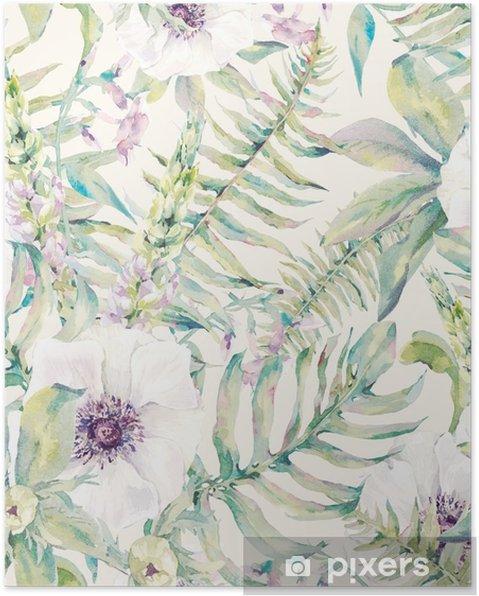 Poster Het blad van de waterverf naadloze patroon met varens en bloemen - Bloemen en Planten