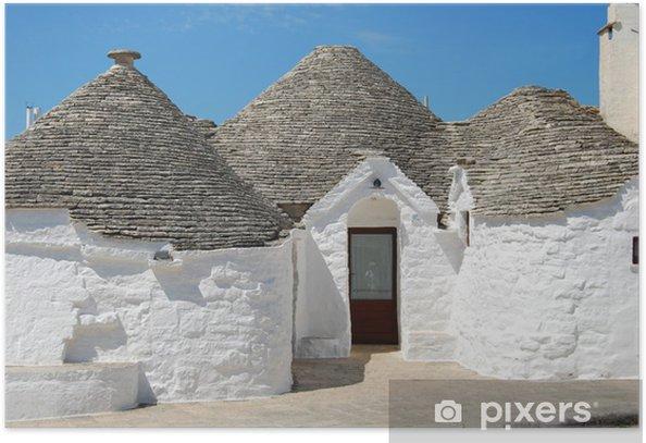 I Trulli di Alberobello – Puglia - Italia Poster - Holidays