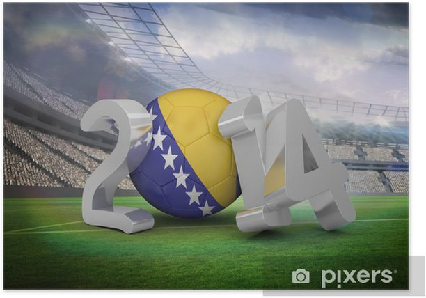 Poster Image composite de la Bosnie coupe du monde 2014 - Matchs et compétition
