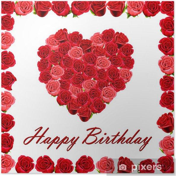 Poster Joyeux Anniversaire Avec Un Coeur De Roses Et Une Frontière De Roses