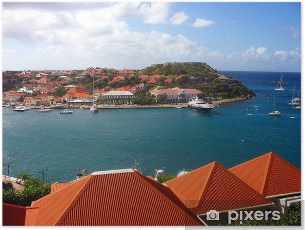 Poster Le port de Gustavia, Saint-Barthélemy, Antilles françaises - Vacances