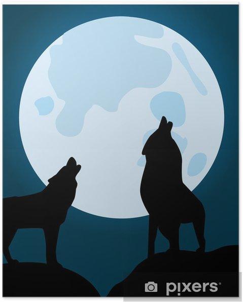 Póster Lobos Aullando A La Luna Pixers Vivimos Para Cambiar