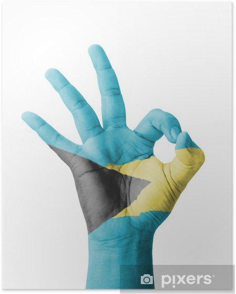 Poster Main faisant signe OK, Bahamas drapeau peint - Parties du corps