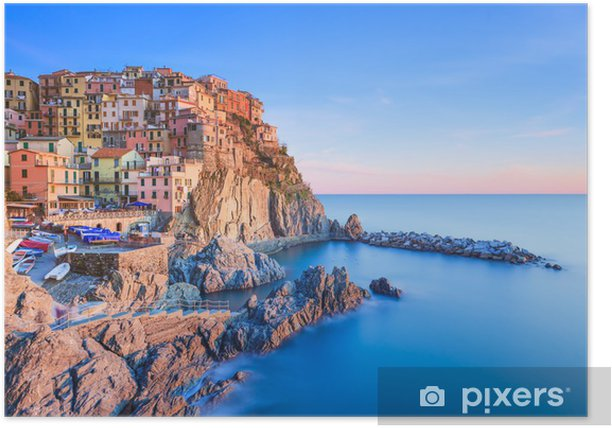 Manarola Village Rocks And Sea At Sunset Cinque Terre Italy Poster Pixers We Live To Change