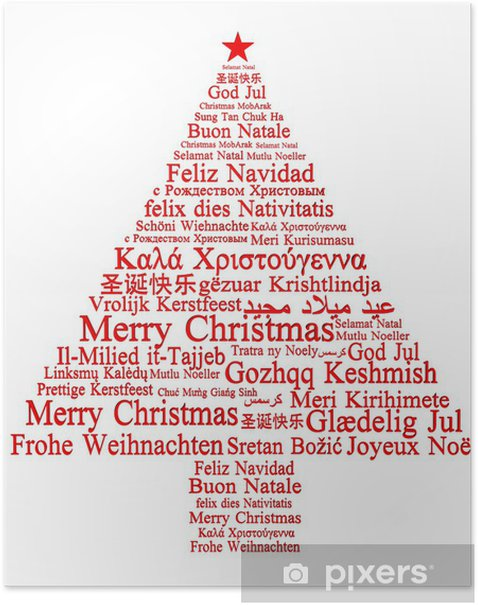 Merry Christmas In Different Languages.Merry Christmas In Different Languages Forming A Christmas Tree Poster