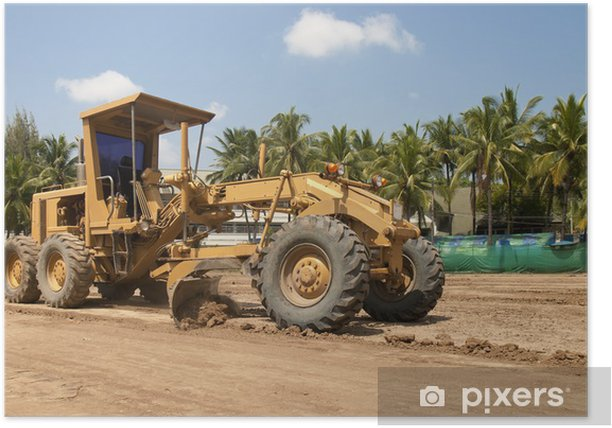 Motor grader working on road construction Poster - Heavy Industry