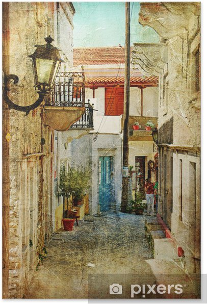 old greek streets- artistic picture Poster -