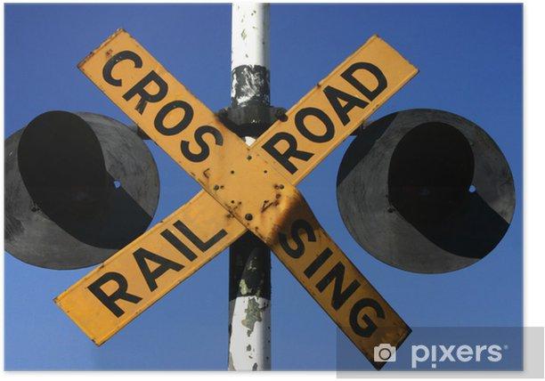 Panneau croisement voie ferrée en afrique australe Poster - Africa