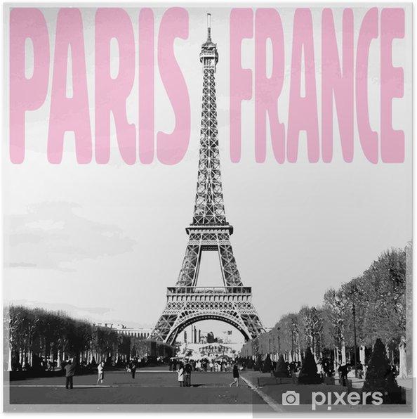 Poster Paris France Carte Romantique Avec Citation Rose Et Photo Vectorisée De La Tour Eiffel En Noir Et Blanc