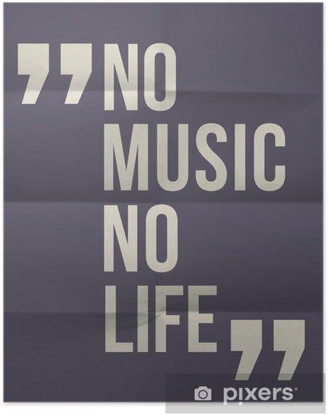 """Poster """"Pas de music no life"""" citation sur plié en huit fond de papier -"""