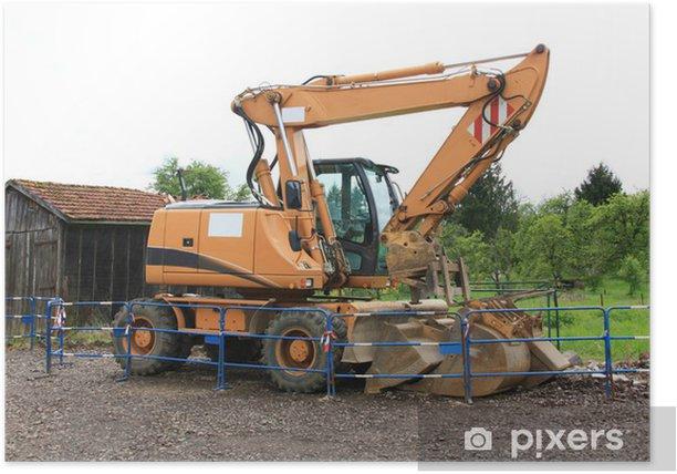 Pelle à pneus, travaux dans la terre creuser, chantier Poster - Machinery
