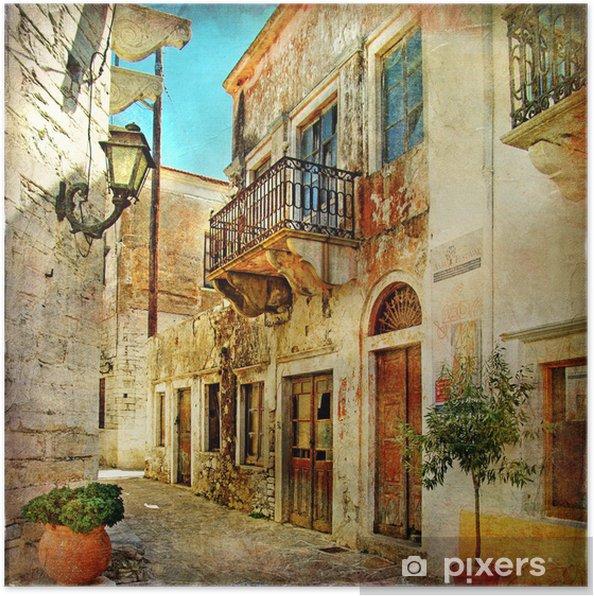 Poster Picturale oude straten van Griekenland -
