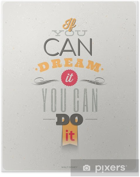 Quotes by Walt Disney. Typographical vector design. Poster - Themes