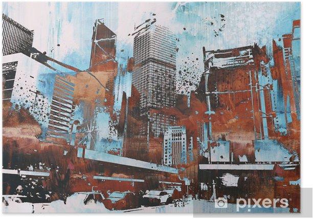 Póster Rascacielos con el grunge abstracta, pintura ilustración - Hobbies y entretenimiento