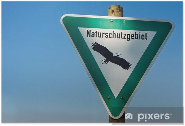 Poster Réserve naturelle Sign (Naturschutzgebiet) - Autres