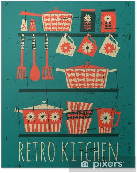 Poster Retro Affiche De Cuisine Pixers Nous Vivons Pour Changer