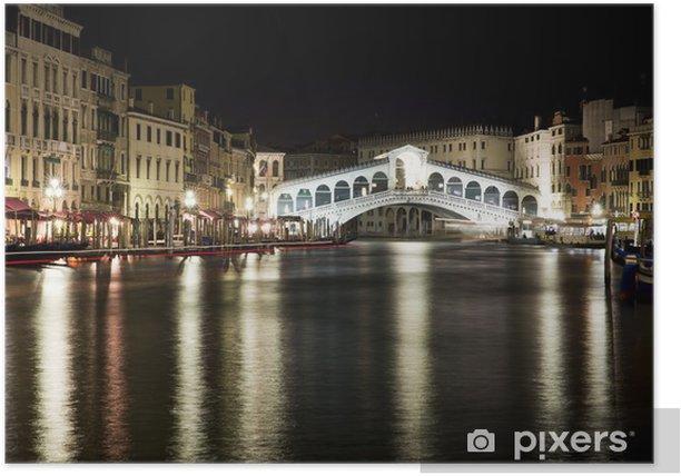 Rialto Bridge by night - Venice Poster - Themes
