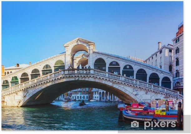 Rialto Bridge (Ponte Di Rialto) on a sunny day Poster - European Cities