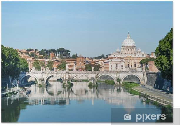 River Tiber, Ponte Sant Angelo and St. Peter's Basilica Poster - European Cities