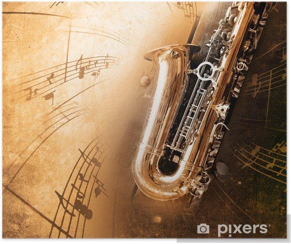 Póster Saxofón antiguo con el fondo sucio - Jazz