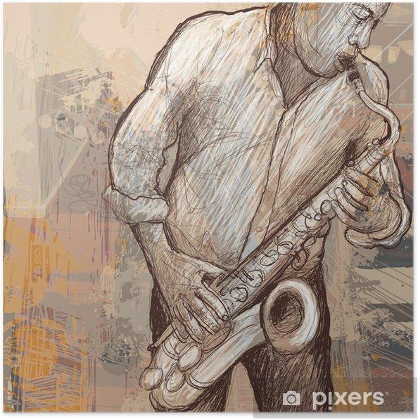 Póster Saxofonista tocando el saxofón en el fondo del grunge - Jazz