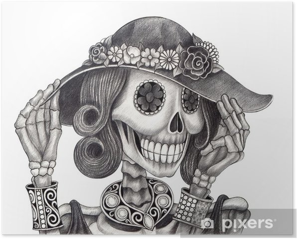 Skull Art Day Of The Dead Art Design Women Skull Fashion And Jewelry Model Action Smiley Face Day Of The Dead Festival Hand Pencil Drawing On Paper Poster Pixers We Live