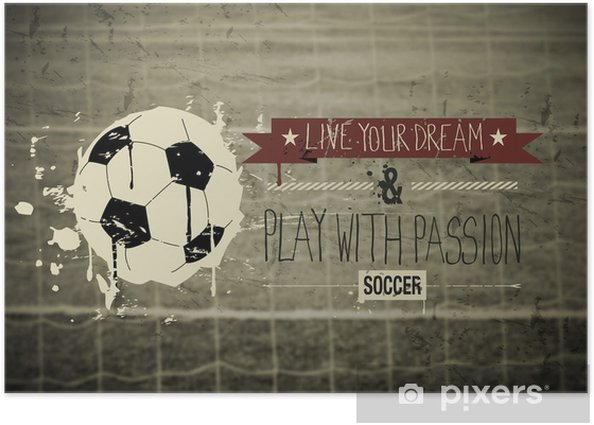 Soccer typography quote Poster -