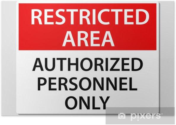 Póster Sólo personal autorizado Entrar - Señales y símbolos